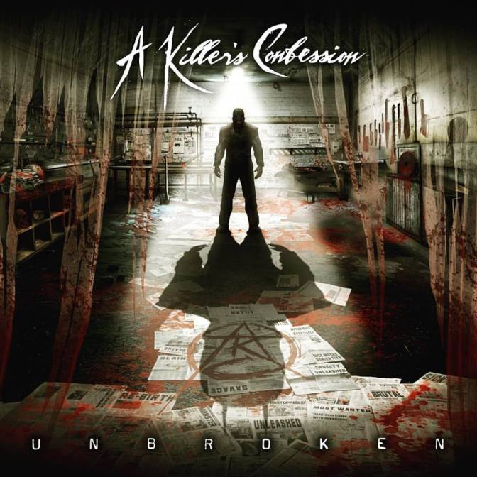 "Album Review: ""Unbroken"" by A Killer's Confession"